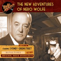 The New Adventures of Nero Wolfe - Rex Stout