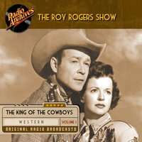 The Roy Rogers Show, Volume 1 - Various Authors