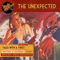 The Unexpected, Volume 1 - Hamilton-Whitney Productions