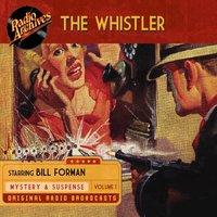 The Whistler, Volume 1 - CBS Radio