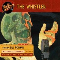 The Whistler, Volume 10 - CBS Radio
