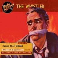 The Whistler, Volume 3 - CBS Radio