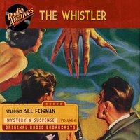 The Whistler, Volume 4 - CBS Radio