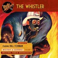 The Whistler, Volume 7 - CBS Radio