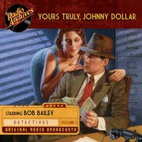 Yours Truly, Johnny Dollar, Volume 3 - Various Authors