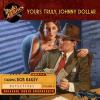 Yours Truly, Johnny Dollar, Volume 4 - Various Authors