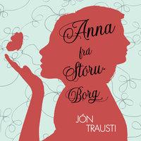 Anna frá Stóruborg - Jón Trausti