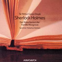 Sherlock Holmes - Der Katechismus der Familie Musgrave - Sir Arthur Conan Doyle
