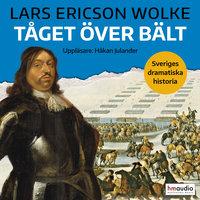 Tåget över Bält - Lars Ericson Wolke