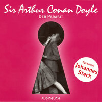 Der Parasit - Sir Arthur Conan Doyle