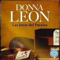 Las joyas del Paraíso - Donna Leon