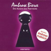 Die Augen des Panthers - Ambrose Bierce