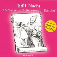 Tausend und eine Nacht: Ali Baba und die vierzig Räuber - Gustav Weil, Antoine Galland