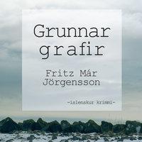 Grunnar grafir - Fritz Már Jörgensson
