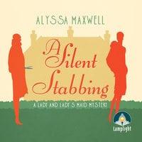 A Silent Stabbing - Alyssa Maxwell