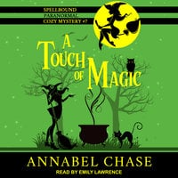 A Touch of Magic - Annabel Chase