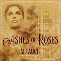 Ashes of Roses - MJ Auch