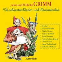 Die schönsten Kinder- und Hausmärchen - Gebrüder Grimm