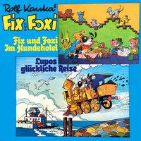 Fix und Foxi im Hundehotel / Lupo's glückliche Reise - Rolf Kauka