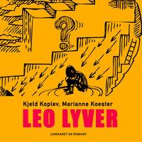 Leo lyver - Kjeld Koplev, Marianne Koester