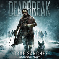 Deadbreak - Jorge Sanchez