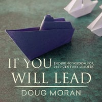 If You Will Lead - Doug Moran
