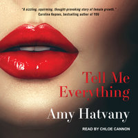 Tell Me Everything - Amy Hatvany