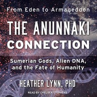 The Anunnaki Connection - Heather Lynn