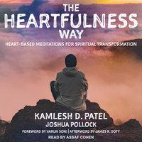 The Heartfulness Way - Joshua Pollock, Kamlesh D. Patel