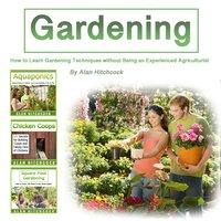 Gardening - Alan Hitchcock