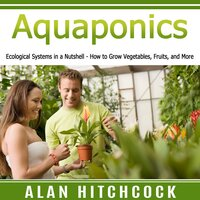 Aquaponics - Alan Hitchcock