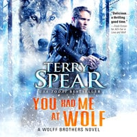You Had Me at Wolf - Terry Spear