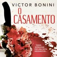 O casamento - Victor Bonini
