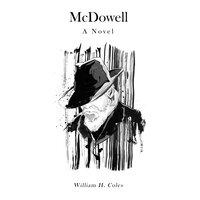 McDowell - William H. Coles