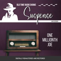 Suspense: One Millionth Joe - Sylvia Richards