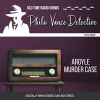 Philo Vance Detective: Argyle Murder Case - Jackson Beck