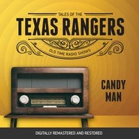 Tales of Texas Rangers: Candy Man - Eric Freiwald