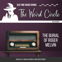 The Weird Circle: The Burial of Roger Melvin - Nathaniel Hawthorne
