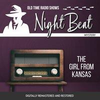 Night Beat: The Girl From Kansas - Larry Marcus
