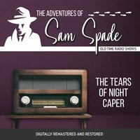 The Adventures of Sam Spade: The Tears of Night Caper - Jason James
