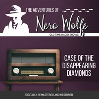 The Adventures of Nero Wolfe: Case of the Disappearing Diamonds - J. Donald Wilson