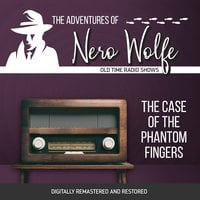 The Adventures of Nero Wolfe: The Case of the Phantom Fingers - J. Donald Wilson