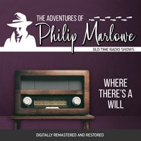 The Adventures of Philip Marlowe: Where There's a Will - Gene Levitt