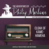 The Adventures of Philip Marlowe: Cloak of Kamehameha - Gene Levitt