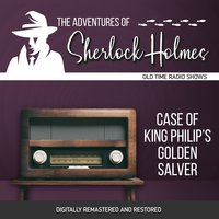The Adventures of Sherlock Holmes: Case of King Philip's Golden Salver - Dennis Green