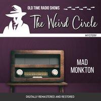 The Weird Circle: Mad Monkton - Wilkie Collins