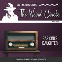 The Weird Circle: Rapicini's Daughter - Nathaniel Hawthorne
