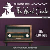 The Weird Circle: The Returned - Edgar Allen Poe