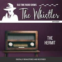 The Whistler: The Hermit - Ben S. Hunter