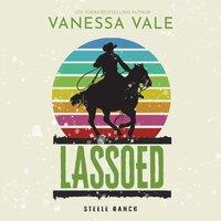 Lassoed - Vanessa Vale